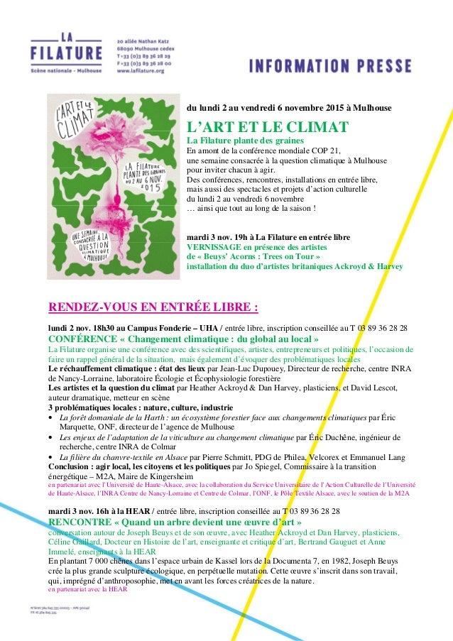 du lundi 2 au vendredi 6 novembre 2015 à Mulhouse L'ART ET LE CLIMAT La Filature plante des graines En amont de la confére...