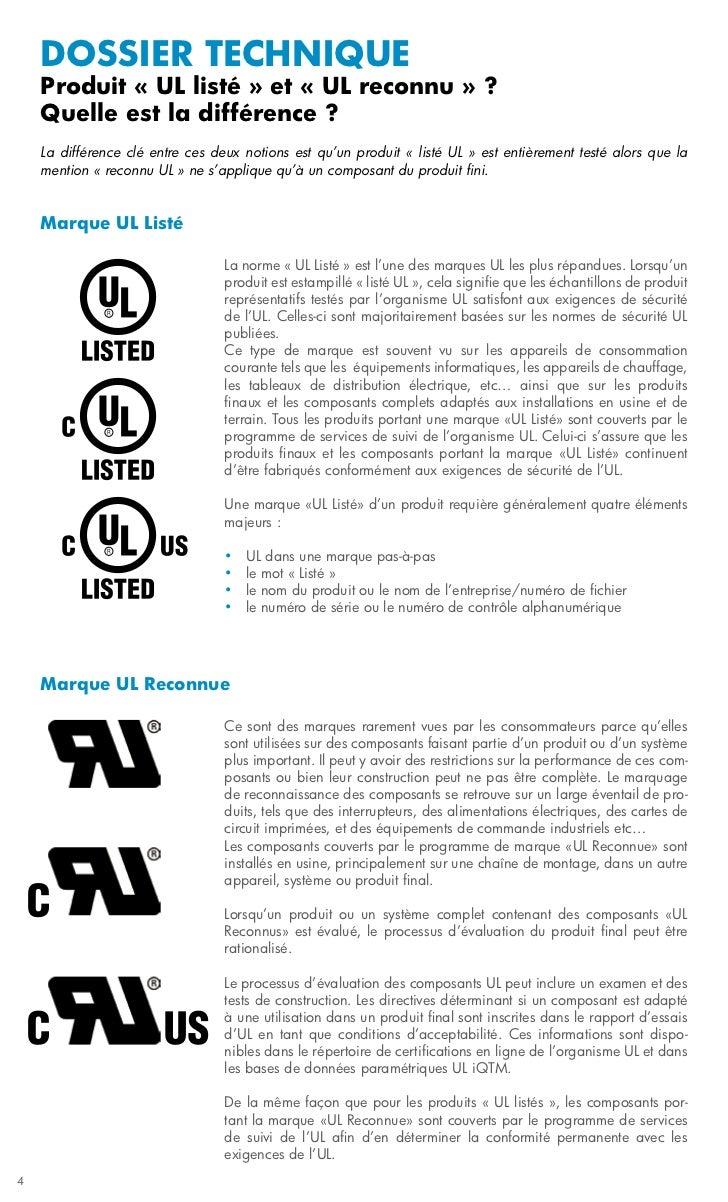 dossier technique    Produit « UL listé » et « UL reconnu » ?    Quelle est la différence ?    La différence clé entre ces...