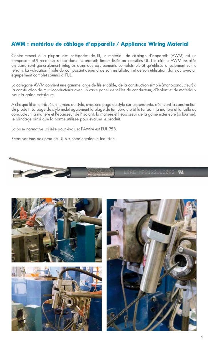 AWM : matériau de câblage d'appareils / Appliance Wiring MaterialContrairement à la plupart des catégories de fil, le maté...