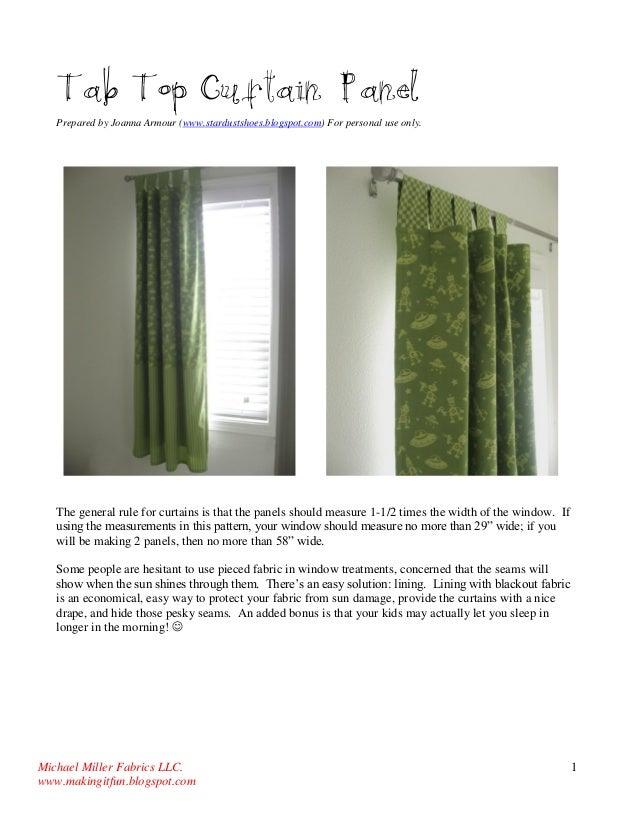 Michael Miller Fabrics LLC.  www.makingitfun.blogspot.com  1  Tab Top Curtain Panel  Prepared by Joanna Armour (www.stardu...