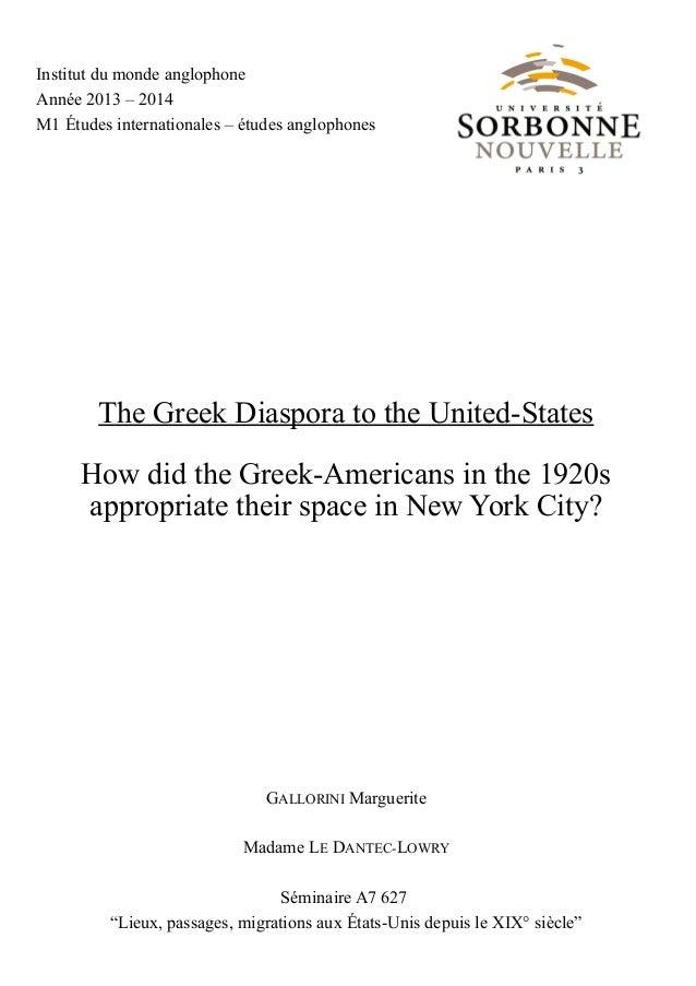 Institut du monde anglophone Année 2013 – 2014 M1 Études internationales – études anglophones The Greek Diaspora to the Un...