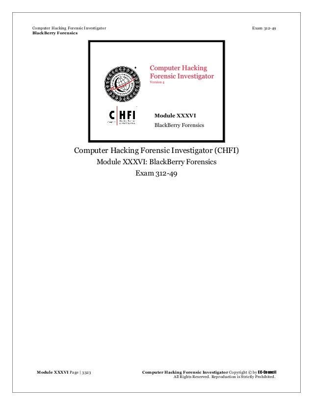 Computer Hacking Forensic Investigator Exam 312-49 BlackBerry Forensics Module XXXVI Page | 3323 Computer Hacking Forensi...