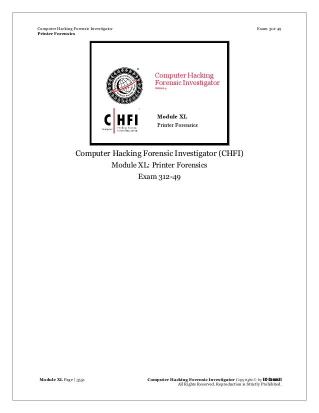 Computer Hacking Forensic Investigator Exam 312-49 Printer Forensics Module XL Page | 3551 Computer Hacking Forensic Inves...