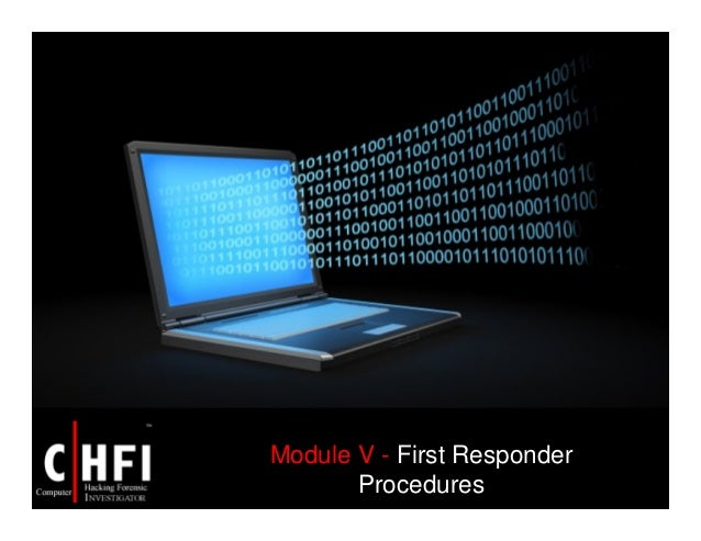 Module V - First Responder Procedures