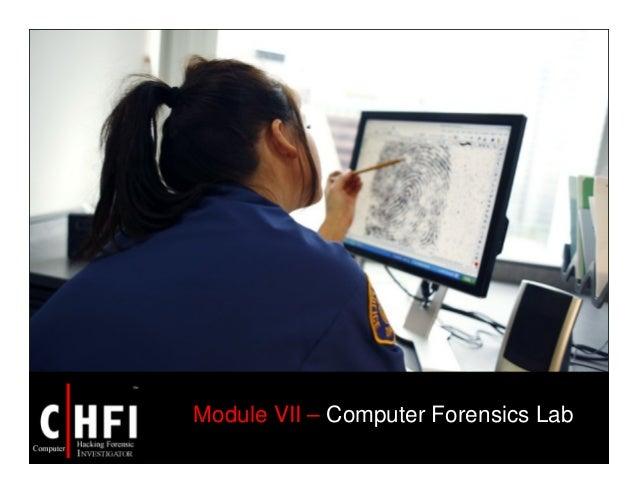Module VII – Computer Forensics Lab