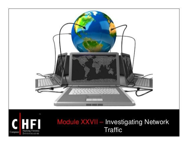 Module XXVII – Investigating Network Traffic