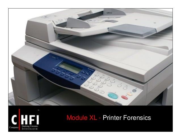 Module XL - Printer Forensics