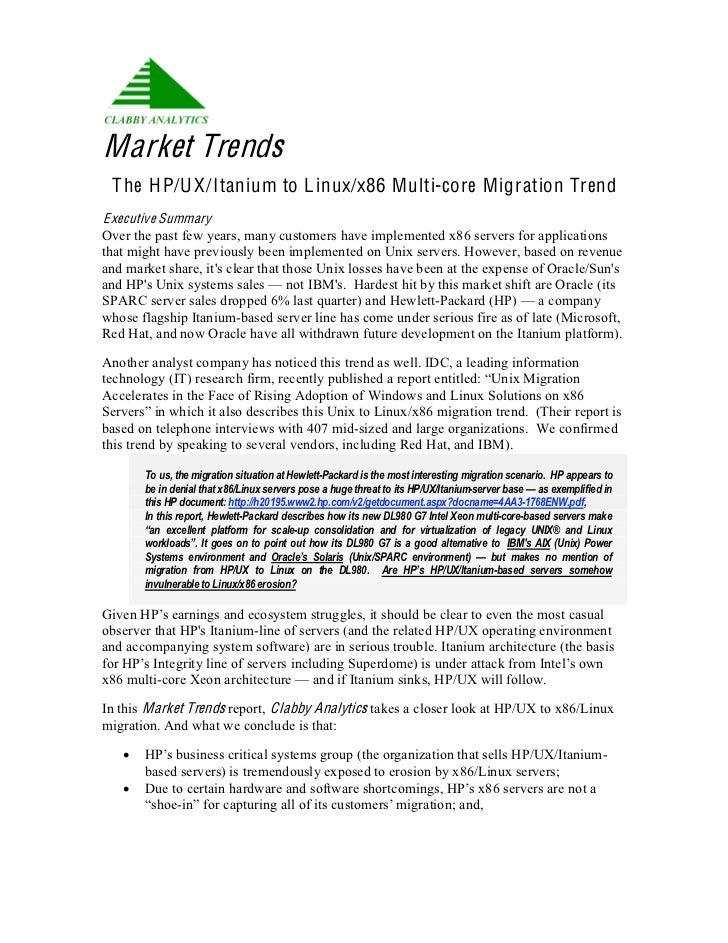 Market Trends T he H P/U X/Itanium to L inux/x86 M ulti-core M igration TrendE xecutive SummaryOver the past few years, ma...