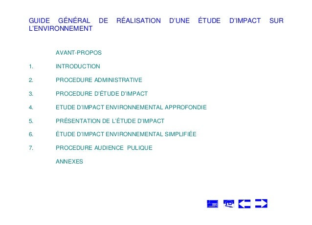 GUIDE GÉNÉRAL DE L'ENVIRONNEMENT  RÉALISATION  D'UNE  ÉTUDE  AVANT-PROPOS 1.  INTRODUCTION  2.  PROCEDURE ADMINISTRATIVE  ...