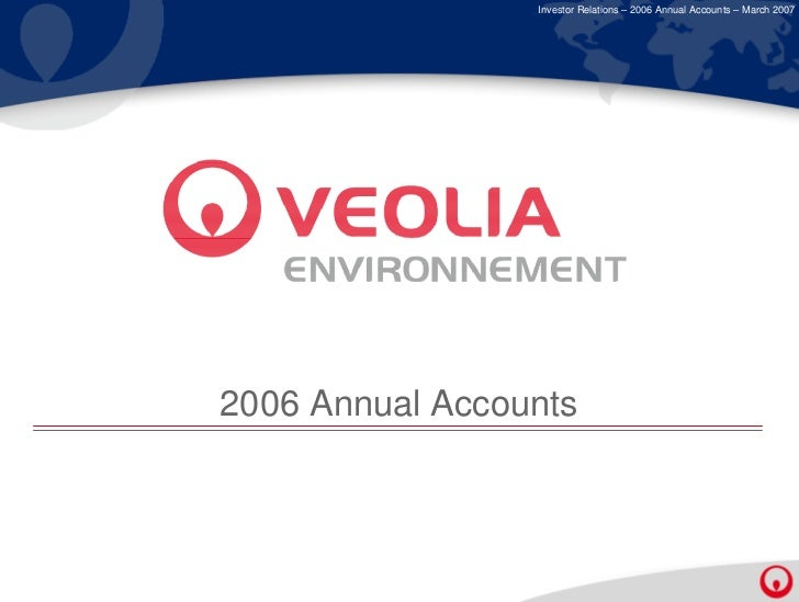 Investor Relations – 2006 Annual Accounts – March 20072006 Annual Accounts