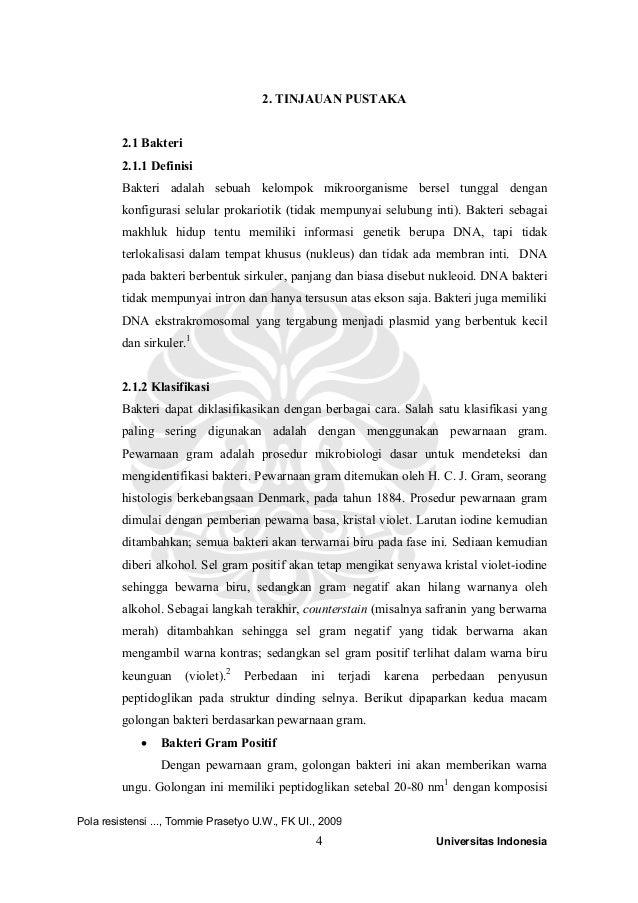 4 Universitas Indonesia 2. TINJAUAN PUSTAKA 2.1 Bakteri 2.1.1 Definisi Bakteri adalah sebuah kelompok mikroorganisme berse...