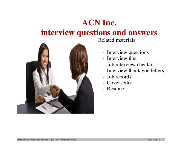 interview questions and answers – pdf file for free download Page 1 of 10 ACN Inc. interview questions and answers Related...