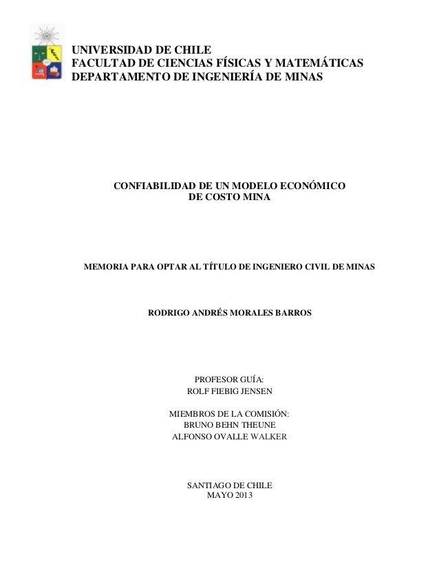UNIVERSIDAD DE CHILE FACULTAD DE CIENCIAS FÍSICAS Y MATEMÁTICAS DEPARTAMENTO DE INGENIERÍA DE MINAS CONFIABILIDAD DE UN MO...