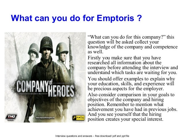 """Interview questions and answers – free download/ pdf and ppt file What can you do for Emptoris ? """"What can you do for this..."""