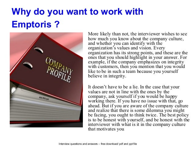 Interview questions and answers – free download/ pdf and ppt file Why do you want to work with Emptoris ? More likely than...