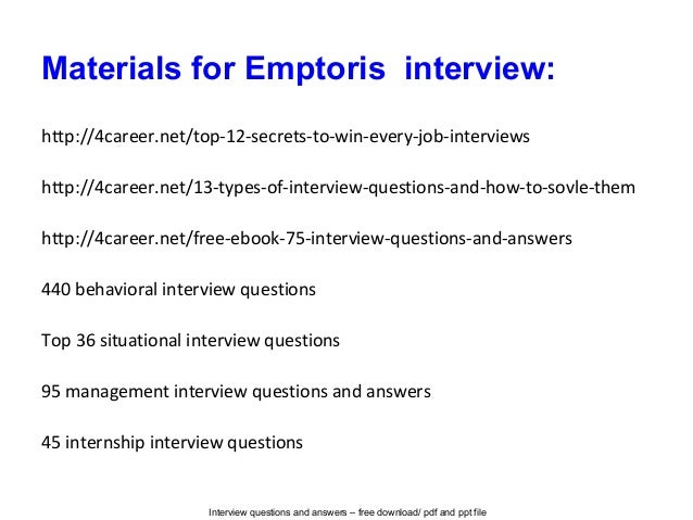 Interview questions and answers – free download/ pdf and ppt file Materials for Emptoris interview: http://4career.net/top...