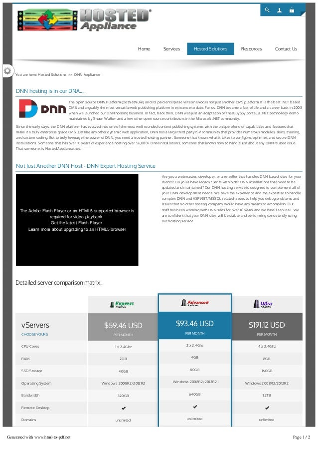 Login You are here: Hosted Solutions >> DNN Appliance DNN hosting is in our DNA.... Not Just Another DNN Host - DNN Expert...