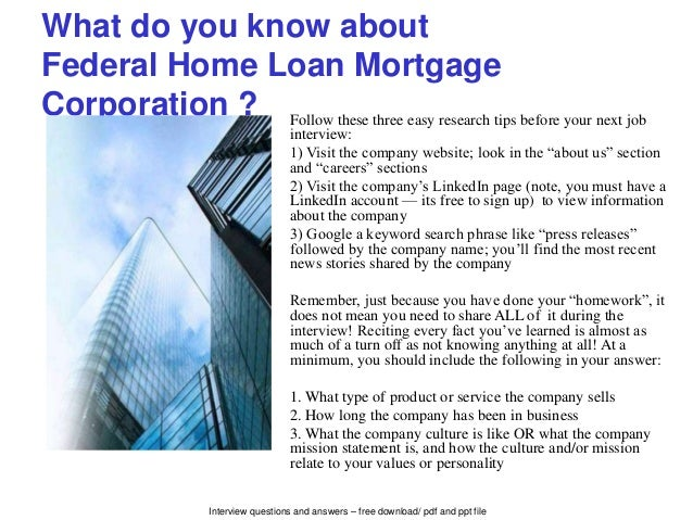 Federal Home Loan Mortgage Corporation interview questions and answe…