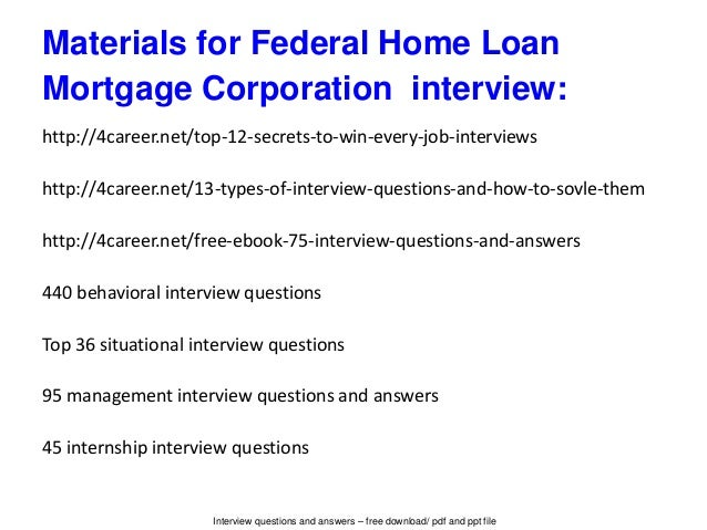federal home loan mortgage corporation interview questions and answe. Black Bedroom Furniture Sets. Home Design Ideas