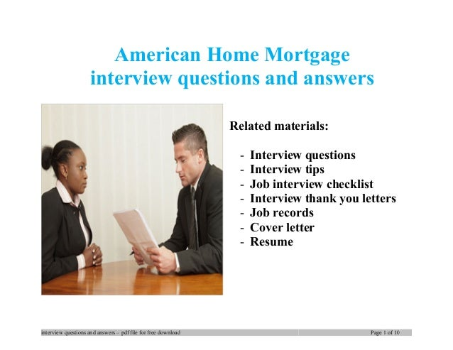 American home mortgage interview questions and answers for Homegoods interview questions