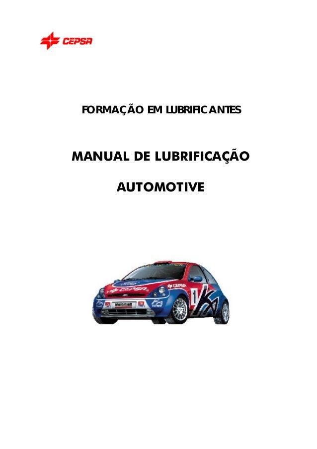 FORMAÇÃO EM LUBRIFICANTES MANUAL DE LUBRIFICAÇÃO AUTOMOTIVE