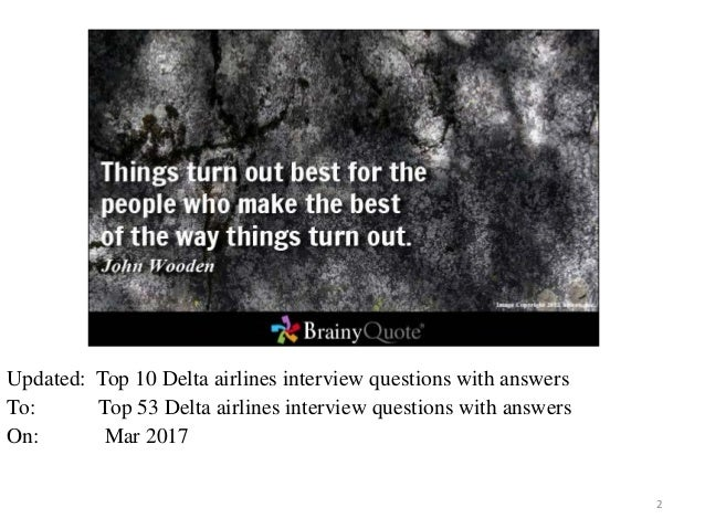Delta Air Lines Interview Questions And Answers