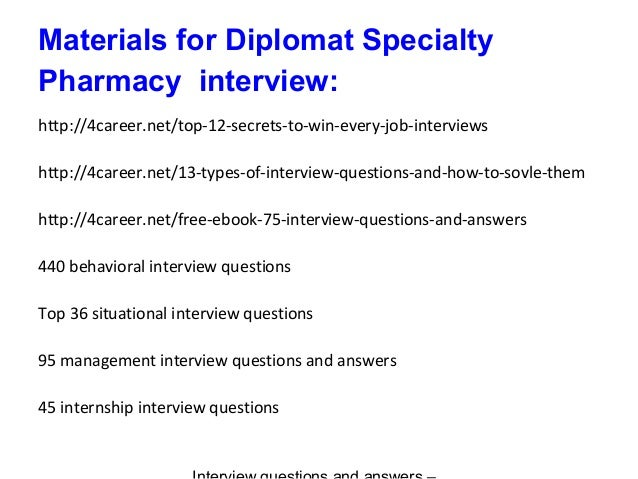 9 materials for diplomat specialty pharmacy interview - Pharmacy Technicianinterview Questions And Answers