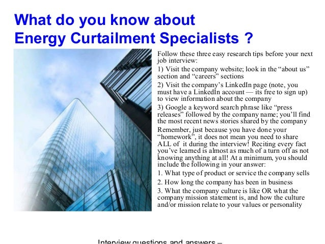 What do you know about Energy Curtailment Specialists ? Follow these three easy research tips before your next job intervi...