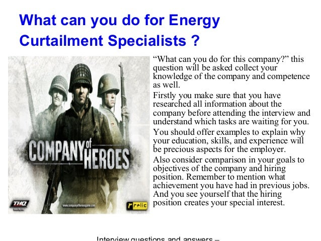 """What can you do for Energy Curtailment Specialists ? """"What can you do for this company?"""" this question will be asked colle..."""