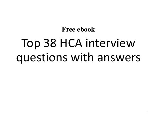 Free Ebook Top 38 HCA Interview Questions With Answers 1 ...