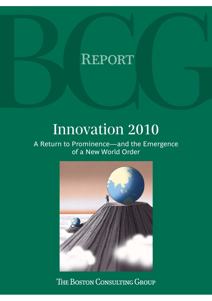 R         Innovation 2010 A Return to Prominence—and the Emergence             of a New World Order