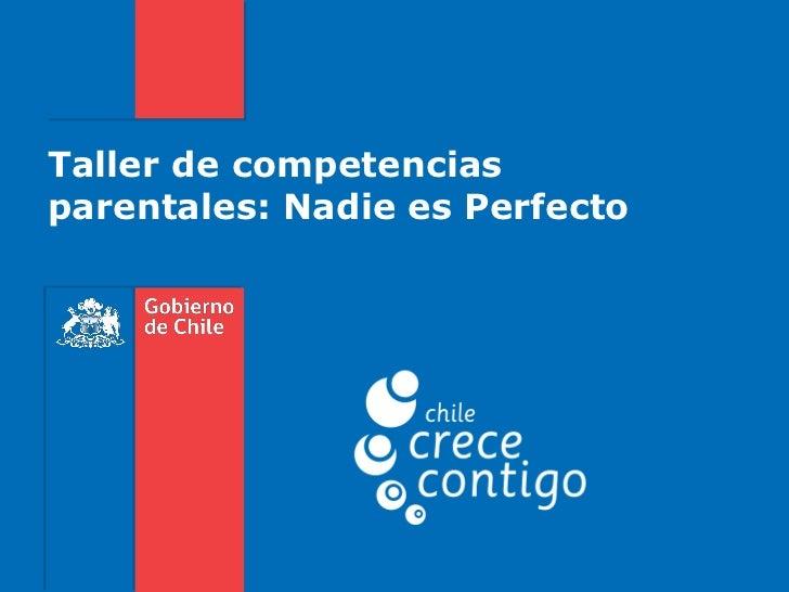 Taller de competenciasparentales: Nadie es Perfecto