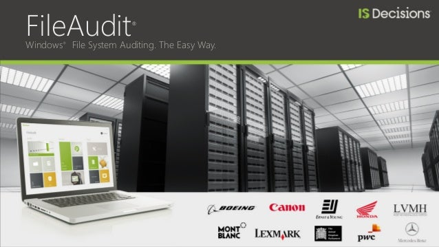 FileAudit® Windows® File System Auditing. The Easy Way.