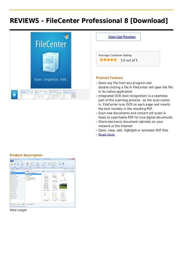 REVIEWS - FileCenter Professional 8 [Download]ViewUserReviewsAverage Customer Rating5.0 out of 5Product FeatureStore any f...