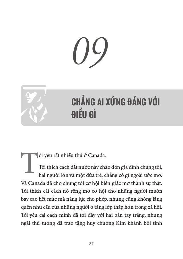 87 09 CHẲNG AI XỨNG ĐÁNG VỚI ĐIỀU GÌ T ôi yêu rất nhiều thứ ở Canada. Tôi thích cách đất nước này chào đón gia đình chúng ...