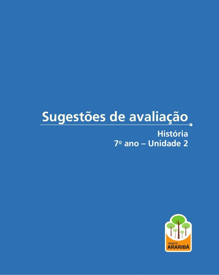 Sugestões de avaliação                     História          7o ano – Unidade 2