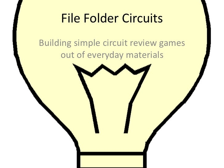 File Folder Circuits<br />Building simple circuit review games out of everyday materials<br />