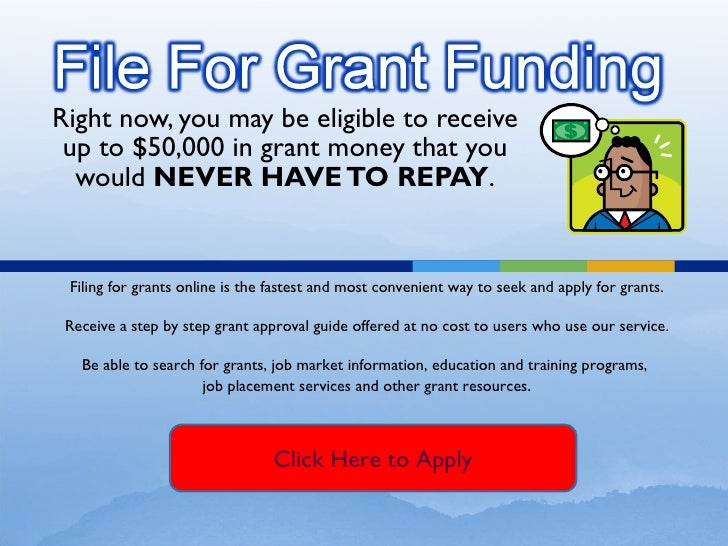 Right now, you may be eligible to receive up to $50,000 in grant money that you would  NEVER HAVE TO REPAY . Filing for gr...