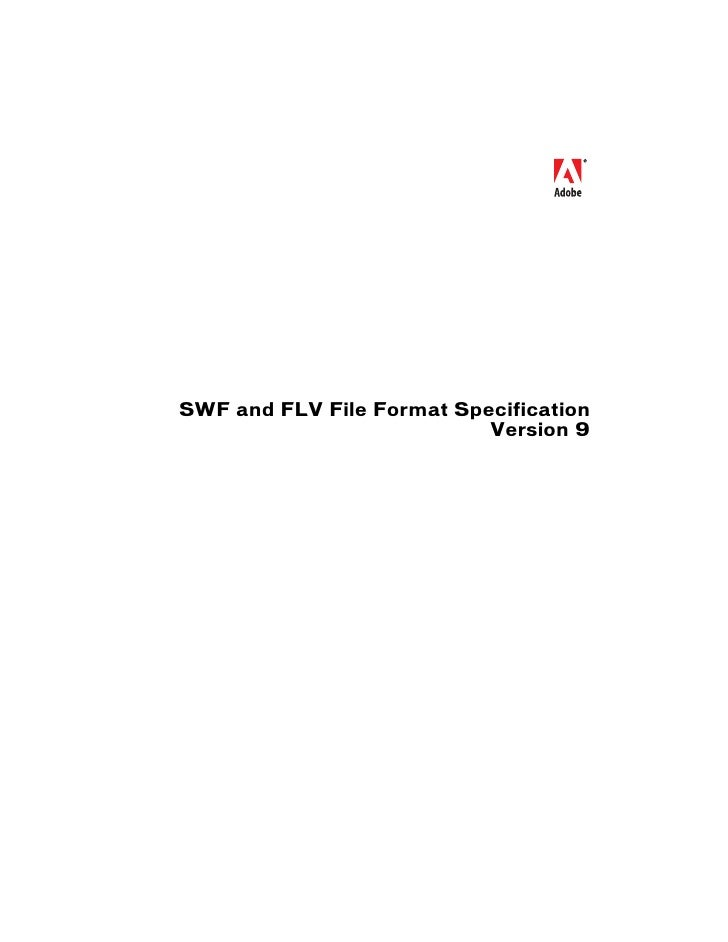 SWF and FLV File Format Specification                            Version 9
