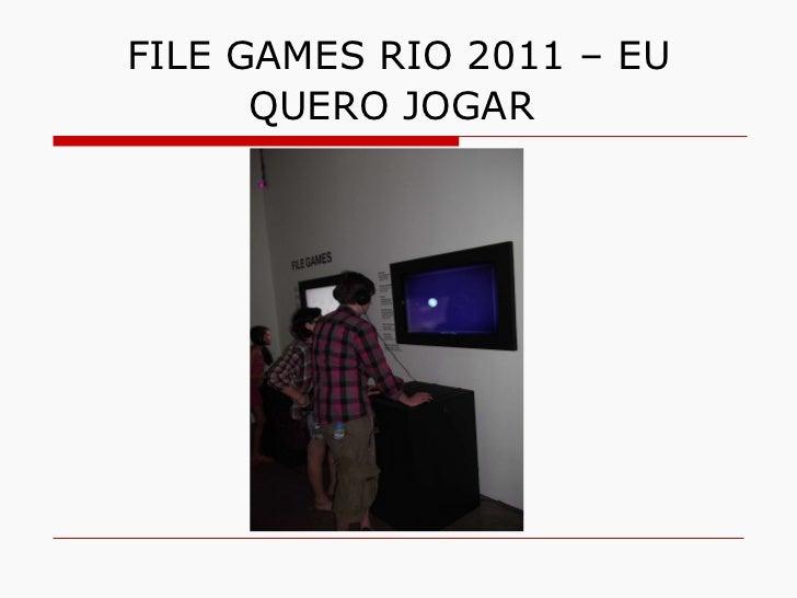 FILE GAMES RIO 2011 – EU QUERO JOGAR