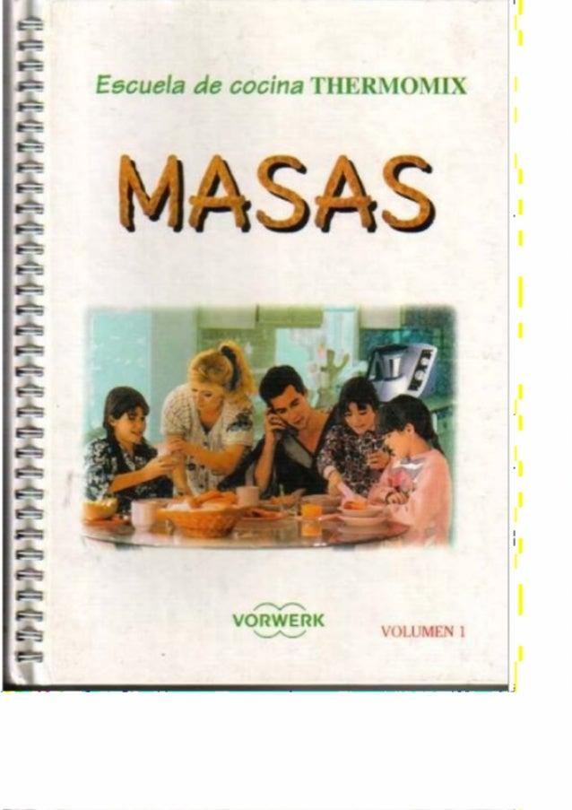 Filehost thermomix escuela de cocina masas - Libro escuela de cocina ...