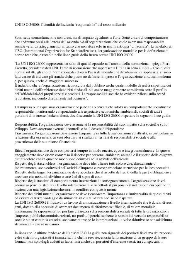 """UNI ISO 26000: lidentikit dellazienda """"responsabile"""" del terzo millennioSono sette comandamenti e non dieci, ma di impatto..."""