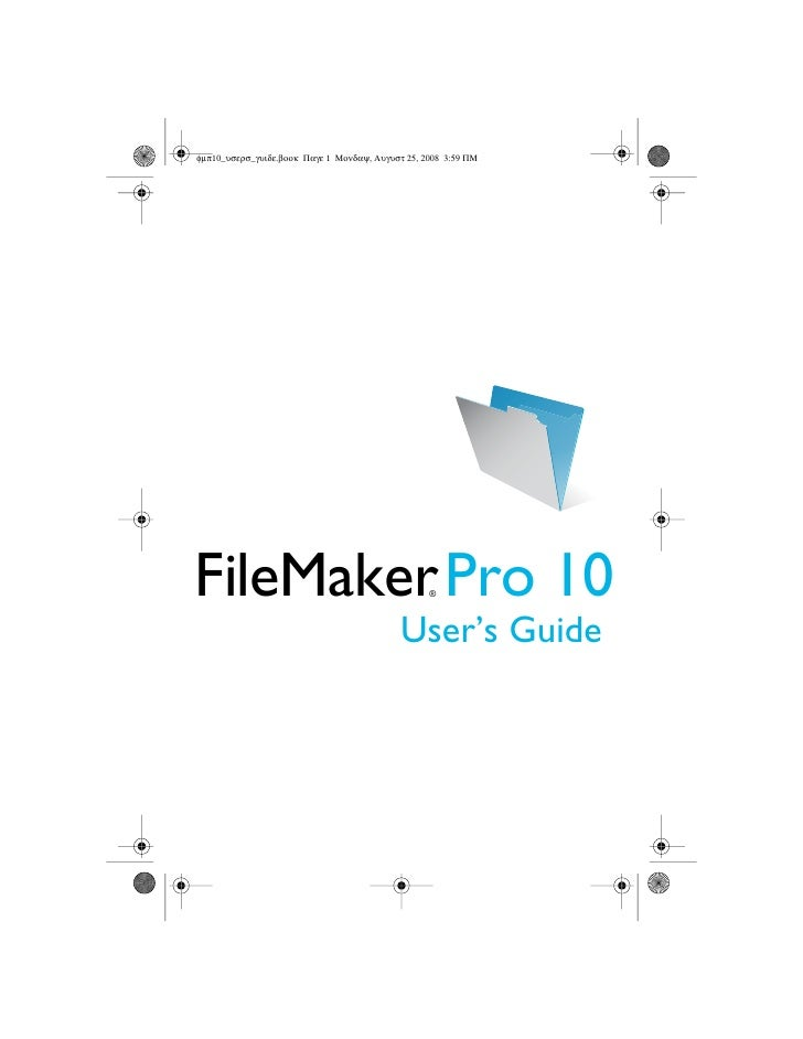 FileMaker Pro 10         ®           User's Guide