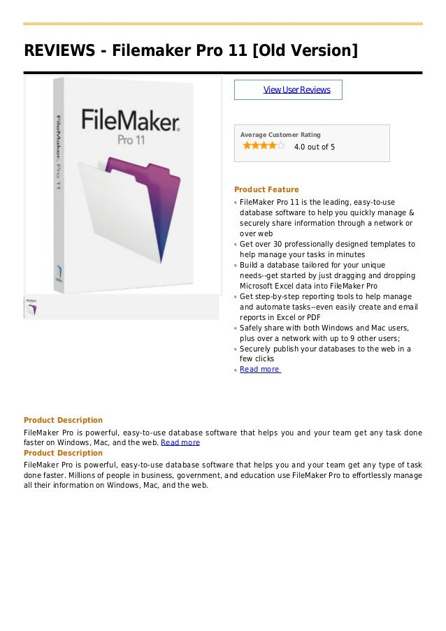 REVIEWS - Filemaker Pro 11 [Old Version]ViewUserReviewsAverage Customer Rating4.0 out of 5Product FeatureFileMaker Pro 11 ...