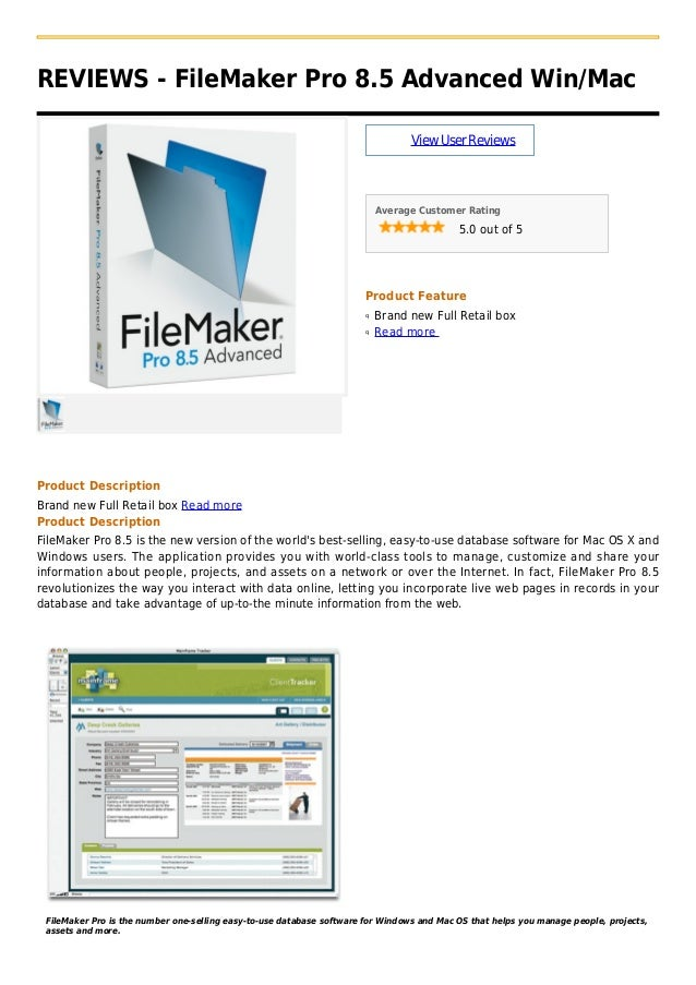 REVIEWS - FileMaker Pro 8.5 Advanced Win/MacViewUserReviewsAverage Customer Rating5.0 out of 5Product FeatureBrand new Ful...