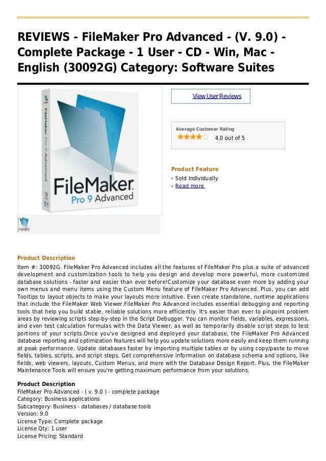 REVIEWS - FileMaker Pro Advanced - (V. 9.0) -Complete Package - 1 User - CD - Win, Mac -English (30092G) Category: Softwar...