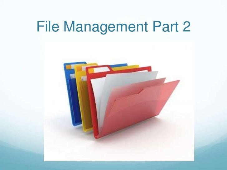 File Management Part 2