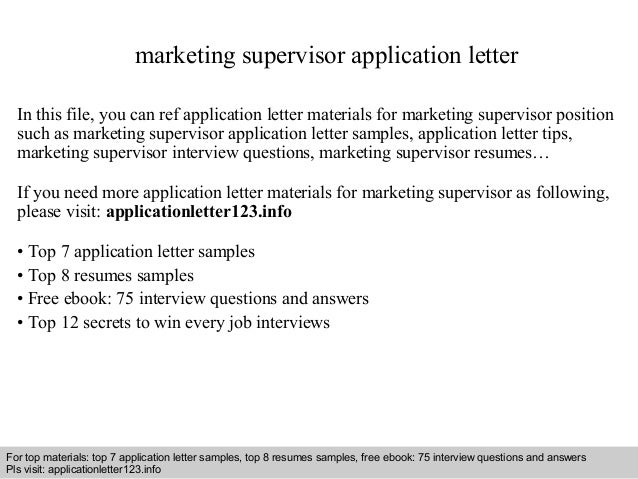 Marketing supervisor application letter 1 638gcb1408483600 interview questions and answers free download pdf and ppt file marketing supervisor application letter spiritdancerdesigns Gallery