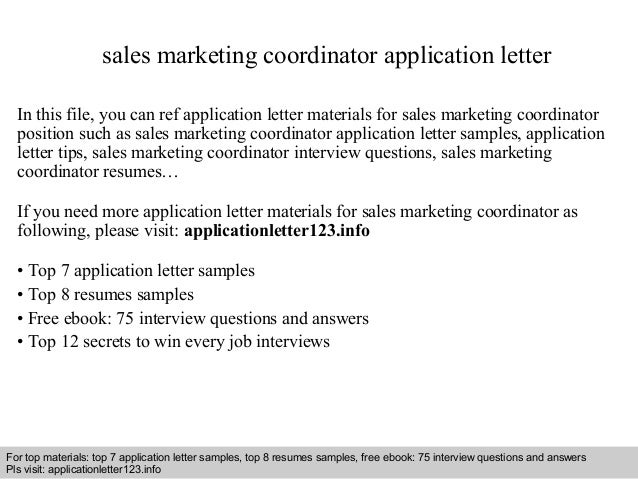 sales marketing coordinator application letter in this file you can ref application letter materials for - Marketing Coordinator Interview Questions And Answers