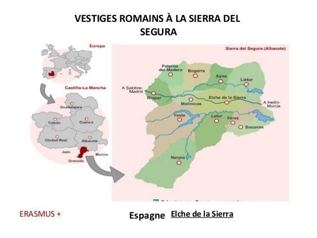 VESTIGES ROMAINS À LA SIERRA DEL SEGURA Espagne Elche de la SierraERASMUS +